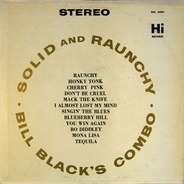 Bill Black's Combo - Solid & Raunchy