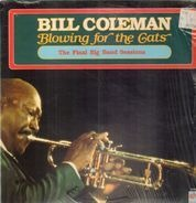 Bill Coleman - Blowing for the Cats