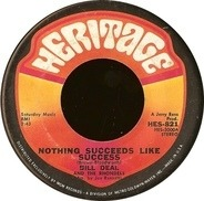 Bill Deal & the Rondells - Nothing Succeeds Like Success