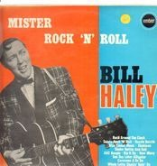 Bill Haley And His Comets - Mister Rock 'N' Roll