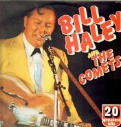 Bill Haley & The Comets - 20 Greatest Hits