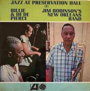 Billie & De De Pierce / Jim Robinson's New Orleans Band - Jazz At Preservation Hall 2