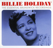 Billie Holiday - The Essential Brunswick Recordings
