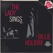 Billie Holiday - The Lady Sings - Vol. 1