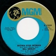 Bill Medley - Brown Eyed Woman