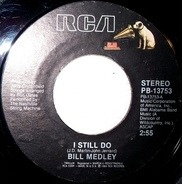 Bill Medley - I Still Do