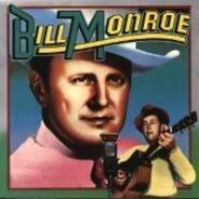 Bill Monroe - Bill Monroe