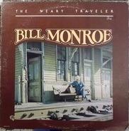 Bill Monroe - The Weary Traveler