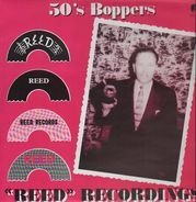 Bill Perry, The Starliners, Leon Bowman - 50's Boppers - 'Reed' Recordings