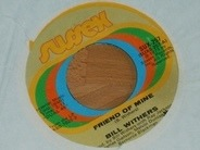 Bill Withers - Friend Of Mine / Lonely Town, Lonely Street