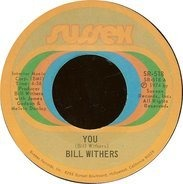 Bill Withers - You / Stories