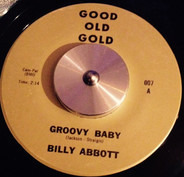 Billy Abbott , The Orlons - Groovy Baby / (Happy Birthday) Mr. Twenty-One