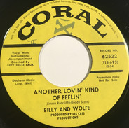 Billy And Wolfe - Another Lovin' Kind Of Feelin' / Things Are Changin'