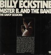 Billy Eckstine - Mister B. And The Band - The Savoy Sessions