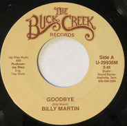 Billy Martin - Goodbye / When She Does Me Right, She Does You Wrong