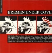 Billy Moffet's Playboy Club / The Vee-Jays / Romeos a.o. - Bremen under Cover