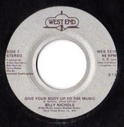 Billy Nichols - Give Your Body Up To The Music