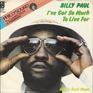 Billy Paul - I've Got So Much To Live For