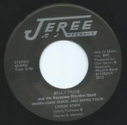 Billy Price And The Keystone Rhythm Band - (Mama Come Quick, And Bring Your) Lickin' Stick