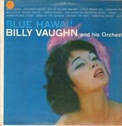 Billy Vaughn And His Orchestra - Blue Hawaii
