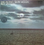 Billy Vaughn And His Orchestra - Sail Along Silv'ry Moon