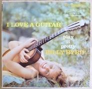 Billy Byrd - I Love a Guitar