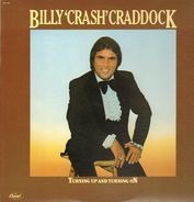 Billy 'Crash' Craddock - Turning Up And Turning On
