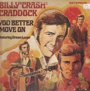Billy 'Crash' Craddock - You Better Move On