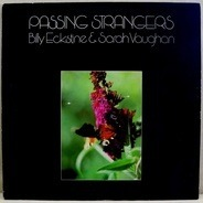 Billy Eckstine & Sarah Vaughan - Passing Strangers