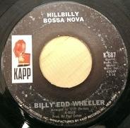 Billy Edd Wheeler - Hillbilly Bossa Nova / The Waltz Of Miss Sarah Green
