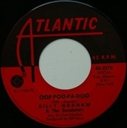 Billy Graham & The Escalators - Ooh-Poo-Pah-Doo / East 24th Ave.