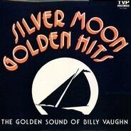 Billy Vaughn - Silver Moon Golden Hits
