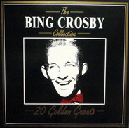 Bing Crosby - 20 Golden Greats
