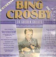 Bing Crosby - 20 Golden Greats