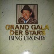 Bing Crosby - Grand Gala Der Stars