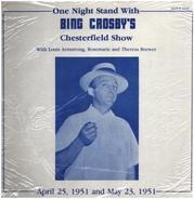 Bing Crosby - One Night Stand With Bing Crosby's Chesterfield Show