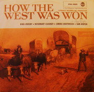 Bing Crosby / Rosemary Clooney / Jimmy Driftwood / Sam Hinton - How The West Was Won