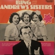 Bing Crosby & The Andrews Sisters - Bing And The Andrews Sisters
