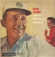 Bing Crosby / Buddy Bregman - Bing Sings Whilst Bregman Swings