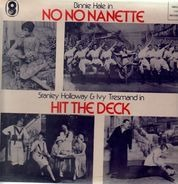 Binnie Hale, Stanley Holloway - No No Nanette, Hit the deck