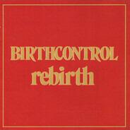 Birth Control - Rebirth