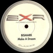 Bismark - Make a Dream