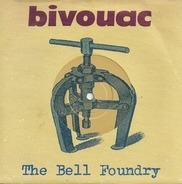 Bivouac - The Bell Foundry