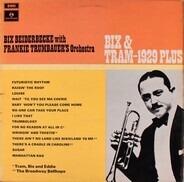 Bix Beiderbecke With Frankie Trumbauer And His Orchestra - Bix & Tram - 1929 Plus