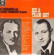 Bix Beiderbecke With Frankie Trumbauer's Orchestra - Bix & Tram - 1927