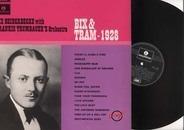 Bix Beiderbecke With Frankie Trumbauer's Orchestra - Bix & Tram - 1928
