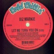 Biz Markie - Let Me Turn You On