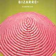 Bizarre Inc - Surprise