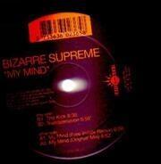 Bizarre, Supreme! - My Mind