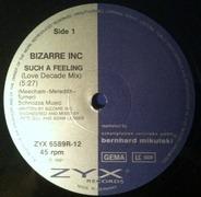 Bizarre Inc - Such A Feeling (Remix)